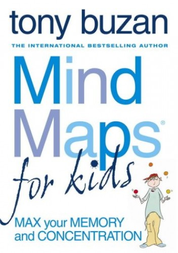 Mind Maps for Kids By Tony Buzan