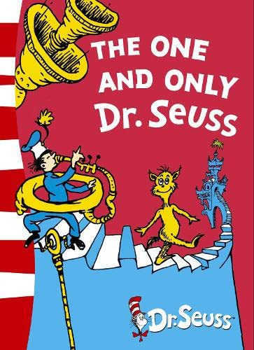 The One and Only Dr. Seuss By Dr. Seuss