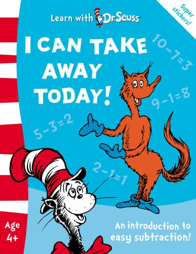 I Can Take Away Today! By Dr. Seuss
