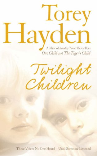 Twilight Children By Torey L. Hayden