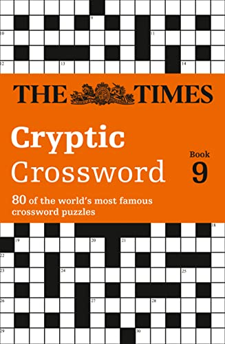 The Times Cryptic Crossword Book 9: 80 of the World's Most Famous Crossword Puzzles by The Times Mind Games