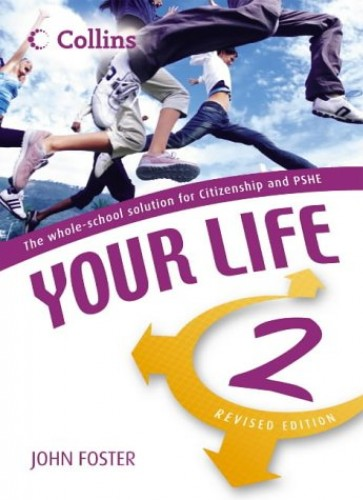 Your Life – Student's Book 2: Student Book By John Foster