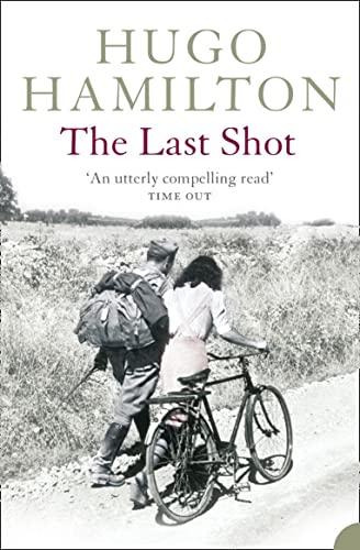 The Last Shot By Hugo Hamilton