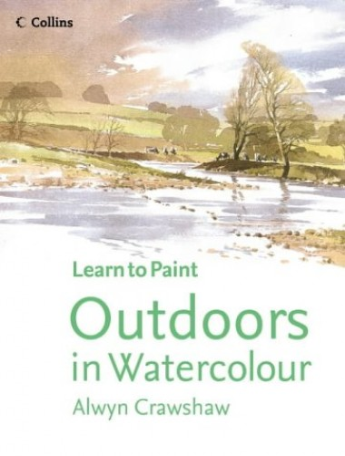 Outdoors in Watercolour By Alwyn Crawshaw