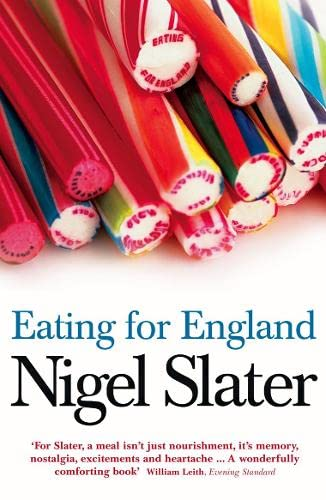 Eating for England By Nigel Slater