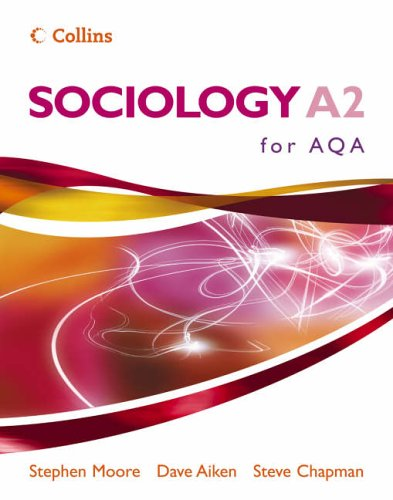 Sociology for A2 for AQA Pupil Book By Stephen Moore