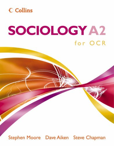 Sociology A2 for OCR By Stephen Moore