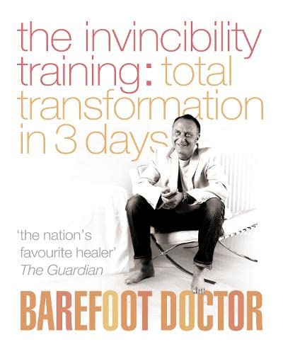 The Invincibility Training By The Barefoot Doctor
