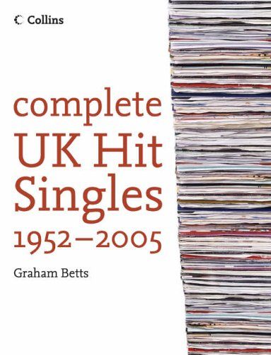Complete UK Hit Singles 2005 By Graham Betts