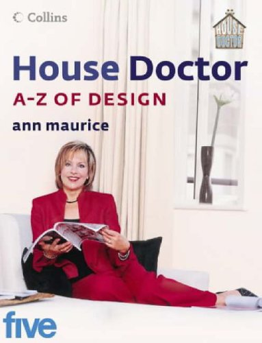 House Doctor A--Z of Design By Ann Maurice