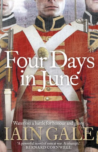 The Four Days in June By Iain Gale