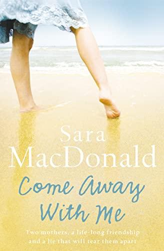 Come Away With Me By Sara MacDonald