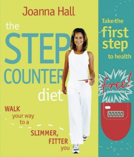 The Step Counter Diet (Book & Pedometer) By Joanna Hall