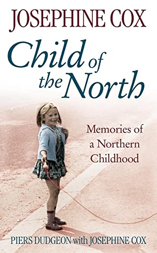 Child of the North By Piers Dudgeon