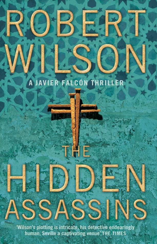 The Hidden Assassins By Robert Wilson