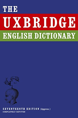 Uxbridge English Dictionary By Jon Naismith