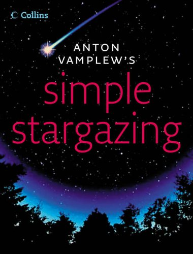 Simple Stargazing By Anton Vamplew