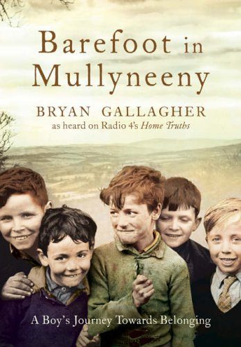 Barefoot in Mullyneeny By Bryan Gallagher