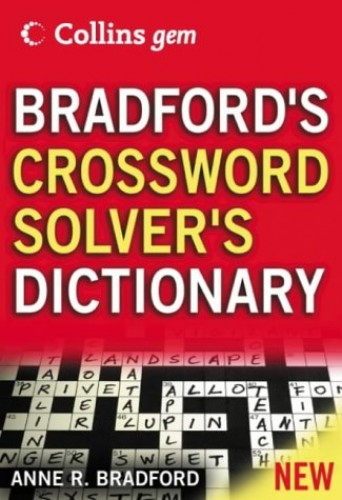 Bradford's Crossword Solver's Dictionary By Anne R. Bradford