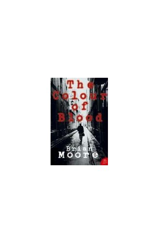 Harper Perennial Modern Classics – The Colour of Blood By Brian Moore