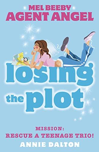 Losing the Plot By Annie Dalton