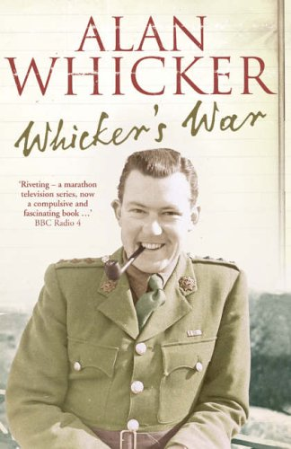 Whicker's War By Alan Whicker