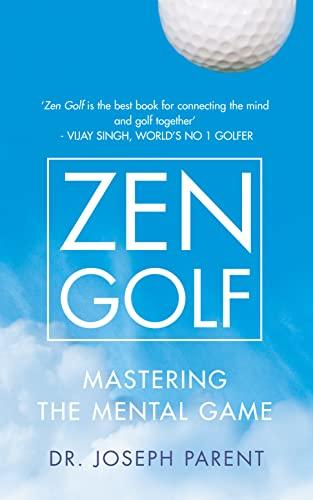 Zen Golf By Dr. Joseph Parent