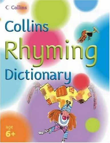 Collins Rhyming Dictionary by Collins Dictionaries