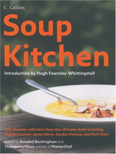 Soup Kitchen by Hugh Fearnley-Whittingstall