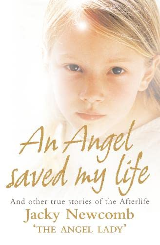 An Angel Saved My Life By Jacky Newcomb