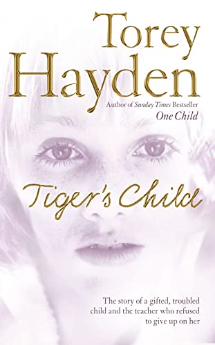 The Tiger's Child By Torey Hayden