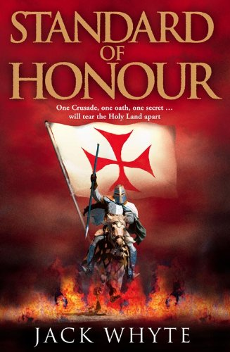 Standard of Honour By Jack Whyte