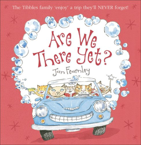 Billy Tibbles – Are We There Yet? By Jan Fearnley