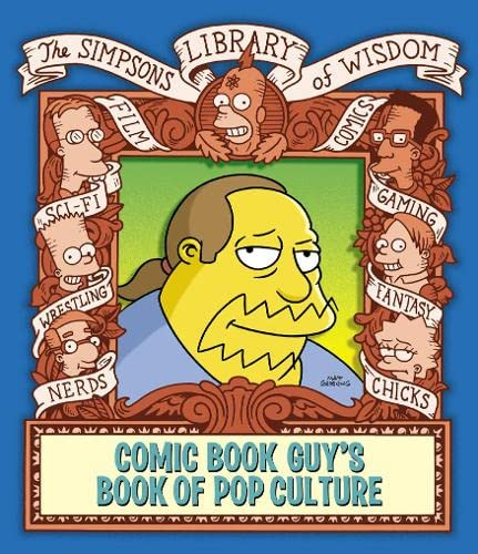 The Comic Book Guy's Book of Pop Culture By Matt Groening