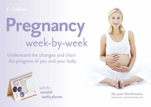 Collins Pregnancy Week by Week By Jane MacDougall