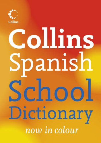 Collins Spanish School Dictionary By Collins