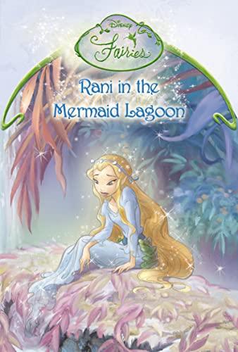 Rani in the Mermaid's Lagoon By Lisa Papademetriou