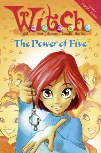 W.i.t.c.h. Novels (1) – The Power of Five (WITCH Novels S.)