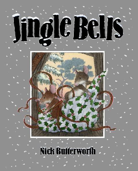 Jingle Bells Gift Set By Nick Butterworth