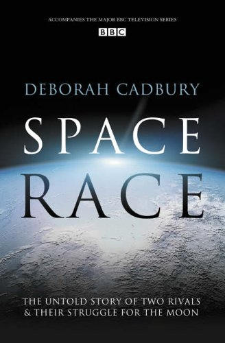 Space Race: The Untold Story of Two Rivals and Their Struggle for the Moon By Deborah Cadbury