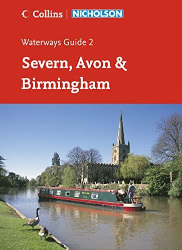 Severn, Avon and Birmingham (Waterways Guides No. 2): Severn, Avon & Birmingham No. 2 By Jonathan Mosse