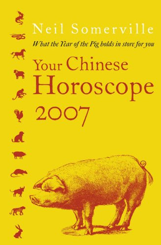 Your Chinese Horoscope By Neil Somerville