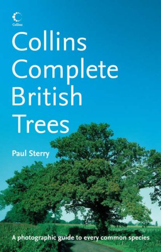 Complete British Trees By Paul Sterry