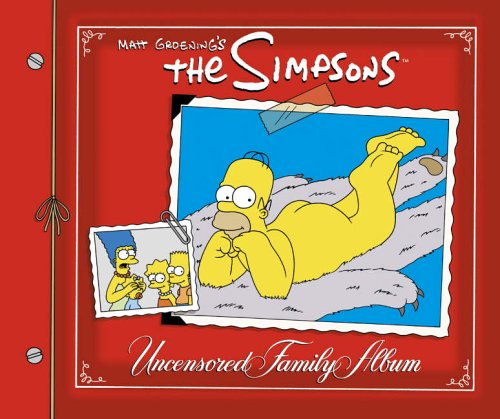 The Simpsons Uncensored Family Album By Matt Groening