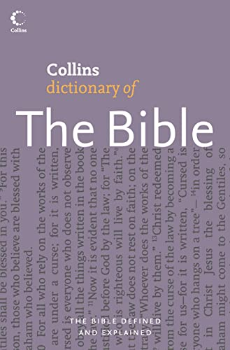 Collins Dictionary of The Bible By Martin Manser
