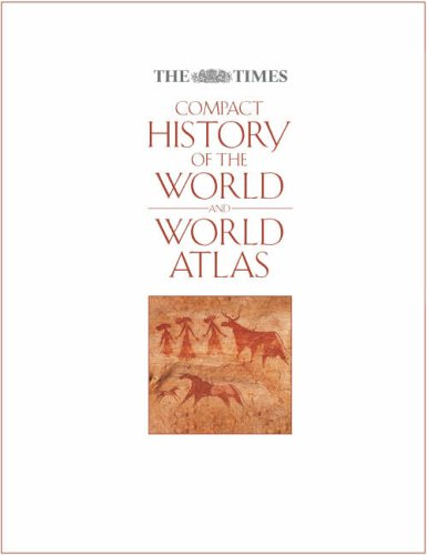"""The """"Times"""" Compact History of the World"""