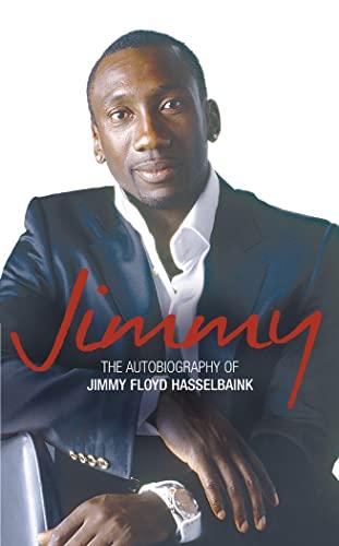 Jimmy By Jimmy Floyd Hasselbaink