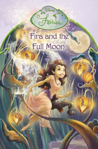 Fira and the Full Moon By Disney