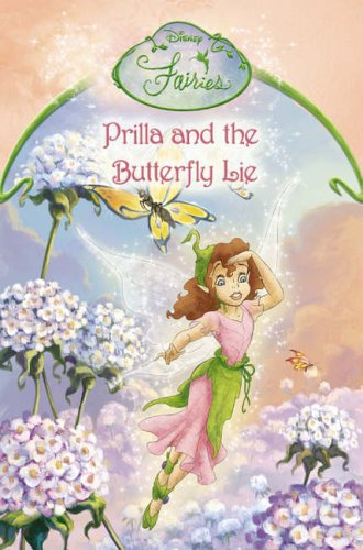 Prilla and the Butterfly Lie By Disney