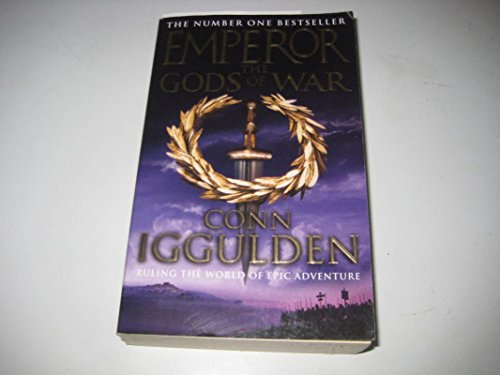 The Gods of War By Conn Iggulden
